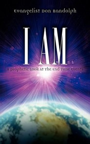 I Am  -     By: Don Randolph