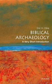 Biblical Archaeology  -     By: Eric H. Cline
