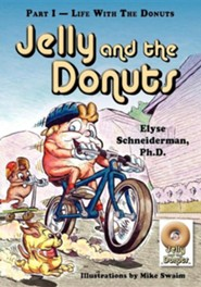 Jelly and the Donuts, Part I - Life with the Donuts  -     Edited By: Scott Nesbitt     By: Christopher Brooks, Elyse Schneiderman Ph.D.