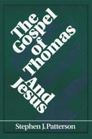 The Gospel of Thomas and Jesus  -     By: Stephen J. Patterson