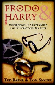 Frodo & Harry - Understanding Visual Media and Its Impact on Our Lives  -     By: Ted Baehr, Tom Snyder