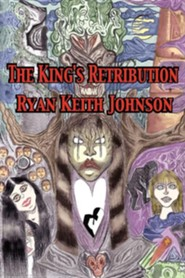 The King's Retribution  -     By: Ryan Keith Johnson