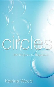 Circles  -     By: Katrina Wood