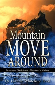Mountain Move Around  -     By: LaVerne Whitehead Reed