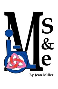 MS and Me  -     By: Jean Miller