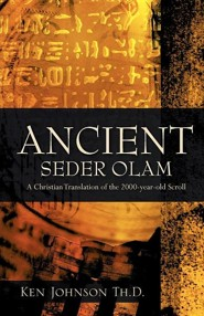 Ancient Seder Olam  -     By: Ken Johnson