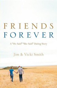 Friends Forever  -     By: Jim Smith, Vicki Smith
