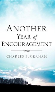 Another Year of Encouragement  -     By: Charles Graham