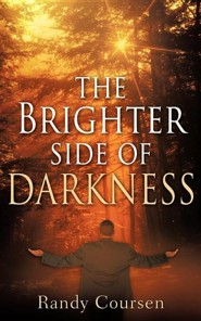 The Brighter Side of Darkness  -     By: Randy Coursen