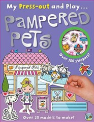 My Press-Out and Play Pampered Pets [With Sticker(s) and Straws]