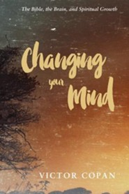 Changing your Mind  -     By: Victor Copan
