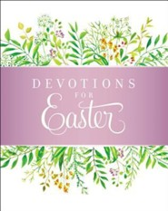 Devotions for Easter  -     By: Zondervan