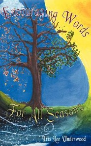 Encouraging Words for All Seasons  -     By: Iris Lee Underwood