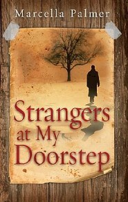 Strangers At My Doorstep  -     By: Marcella Palmer