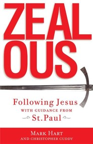 Zealous: Following Jesus with Guidance from St. Paul