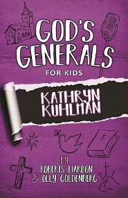 God's Generals For Kids, Volume 1: Kathryn Kuhlman