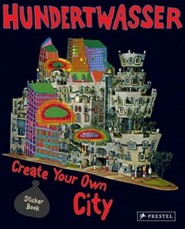 Hundertwasser Create Your Own City Sticker Book  -     By: Rahel Goldner