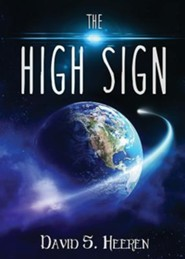 The High Sign  -     By: Steve Stone