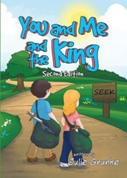 You and Me and the King - Second Edition
