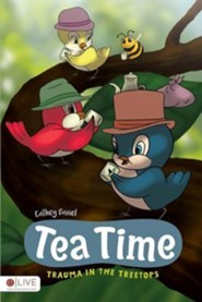 Tea Time  -     By: Cathey Daniel
