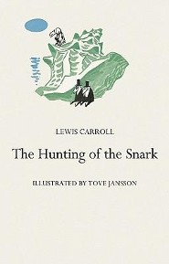 The Hunting of the Snark  -     By: Lewis Carroll     Illustrated By: Tove Jansson