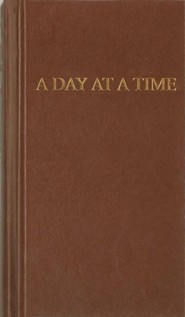 A Day at a Time: Daily Reflections for Recovering People  -     By: Anonymous