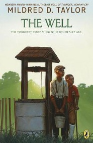 The Well  -     By: Mildred D. Taylor