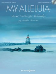 My Alleluia: Vocals for Solo Worship