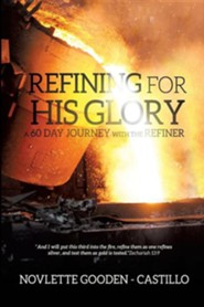 Refining for His Glory  -     By: Novlette Gooden-Castillo