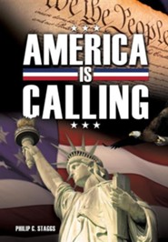 America Is Calling  -     By: Philip C. Staggs