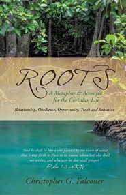 Roots  -     By: Christopher G. Falconer