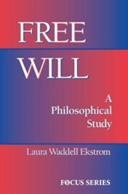 Free Will  -     By: Laura Waddell Ekstrom