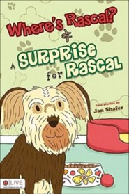 Where's Rascal? & a Surprise for Rascal  -     By: Jan Shafer
