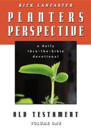 Planters Perspective: Old Testament Volume 1  -     By: Rick Lancaster