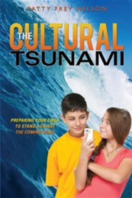 The Cultural Tsunami  -     By: Patty Frey Nelson
