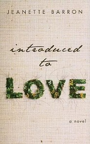 Introduced to Love  -     By: Jeanette Barron