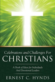 Celebrations and Challenges for Christians  -     By: Ernest C. Hynds