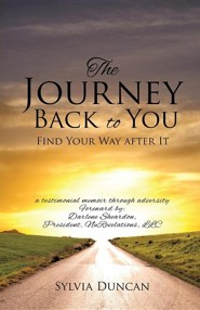 The Journey Back to You  -     By: Sylvia Duncan