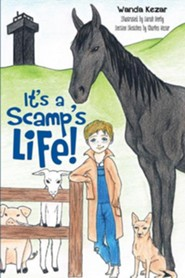 It's a Scamp's Life!  -     By: Wanda Kezar     Illustrated By: Sarah Derby, Charles Kezar