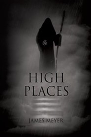 High Places  -     By: James Meyer