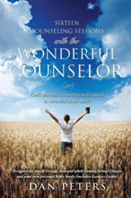 Sixteen Counseling Sessions with the Wonderful Counselor  -     By: Dan Peters