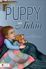 Puppy and Aidan  -     By: Meredith Banks Jackson
