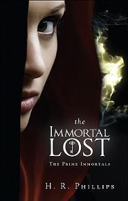 The Immortal Lost: The Prime Immortals  -     By: H.R. Phillips