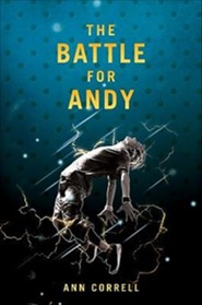 The Battle for Andy  -     By: Ann Correll