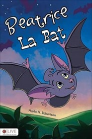 Beatrice La Bat  -     By: Harla H. Robertson