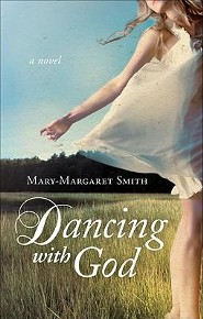 Dancing with God  -     By: Mary-Margaret Smith