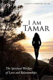 I Am Tamar  -     By: Charity E. Northan