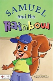 Samuel and the Rainbow  -     By: Angela Fultz Marsee'
