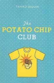 The Potato Chip Club  -     By: Tamiko Sequin