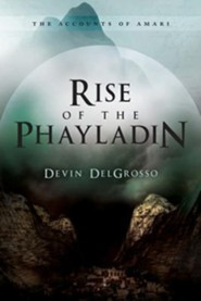 Rise of the Phayladin  -     By: Devin DelGrosso